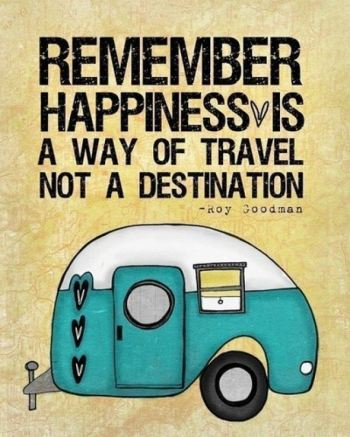 Happiness-is-a-way-of-travel-not-a-destination